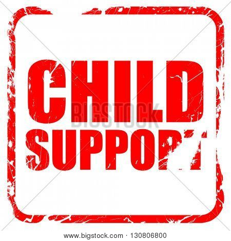child support, red rubber stamp with grunge edges