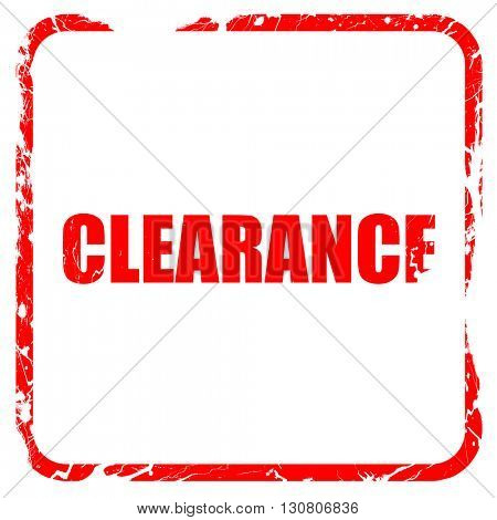 clearance, red rubber stamp with grunge edges