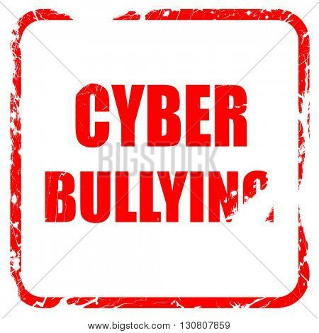 Cyber bullying background, red rubber stamp with grunge edges
