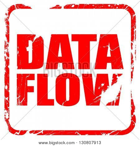 data flow, red rubber stamp with grunge edges