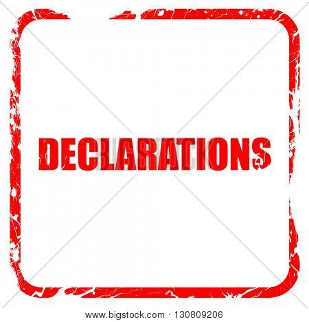 declarations, red rubber stamp with grunge edges