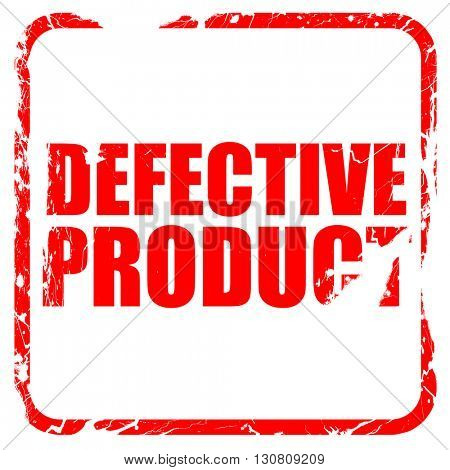 defective product, red rubber stamp with grunge edges
