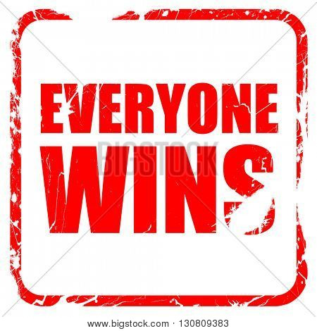 everyone wins, red rubber stamp with grunge edges