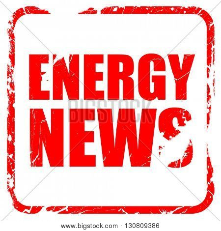 energy news, red rubber stamp with grunge edges