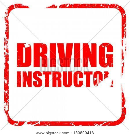 driving instructor, red rubber stamp with grunge edges
