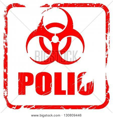 Polio concept background, red rubber stamp with grunge edges