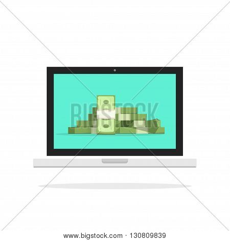Laptop money vector illustration, mobile pc computer big pile of money, concept of online money, internet earnings, web cash, income, revenue, growth, moderns flat design isolated on white background