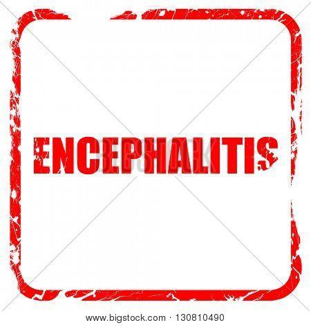 encephalitis, red rubber stamp with grunge edges