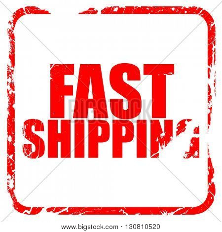 fast shipping, red rubber stamp with grunge edges