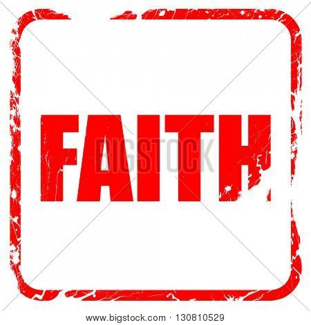 faith, red rubber stamp with grunge edges