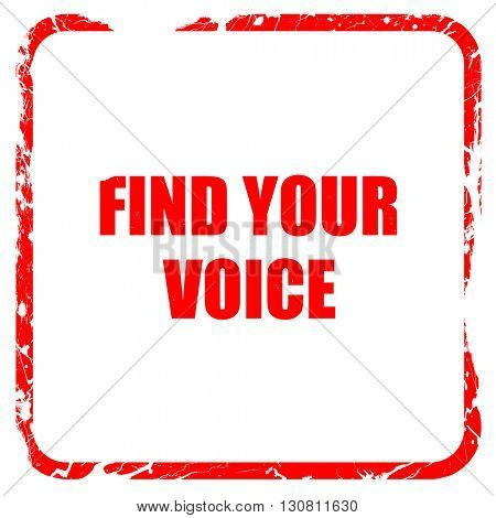 find your voice, red rubber stamp with grunge edges