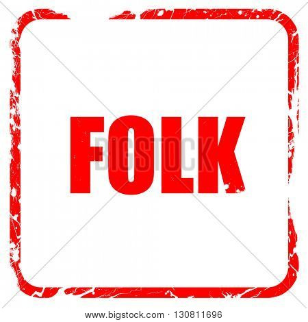 folk music, red rubber stamp with grunge edges