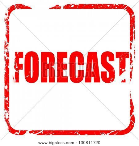 forecast, red rubber stamp with grunge edges