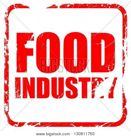 food industry, red rubber stamp with grunge edges