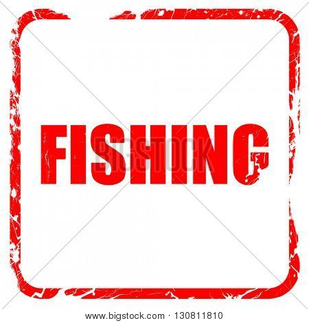 fishing, red rubber stamp with grunge edges