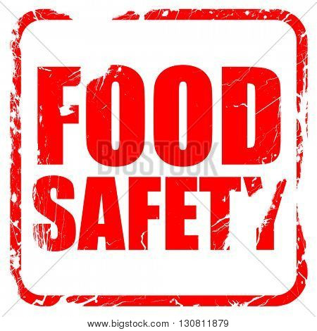 food safety, red rubber stamp with grunge edges