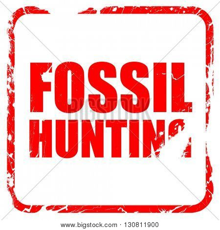 fossil hunting, red rubber stamp with grunge edges
