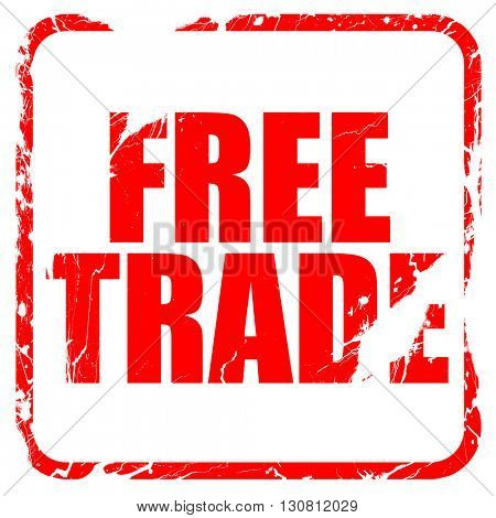free trade, red rubber stamp with grunge edges