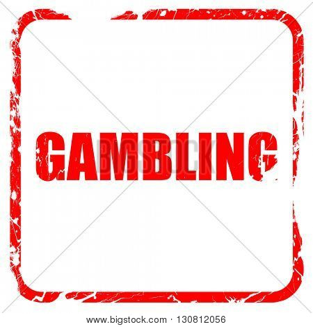 gambling, red rubber stamp with grunge edges