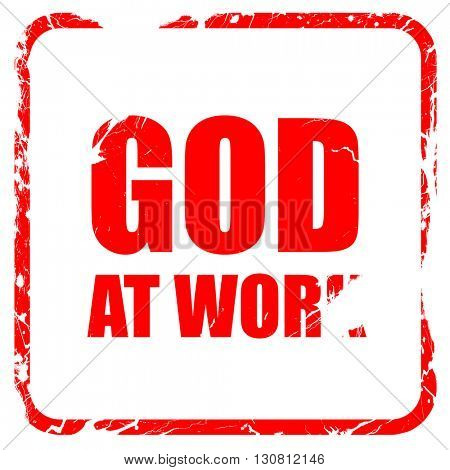god at work, red rubber stamp with grunge edges