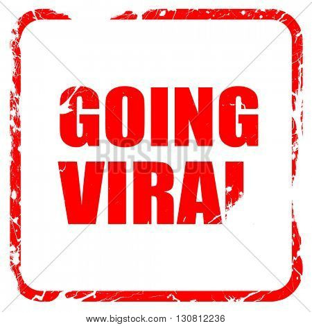going viral, red rubber stamp with grunge edges