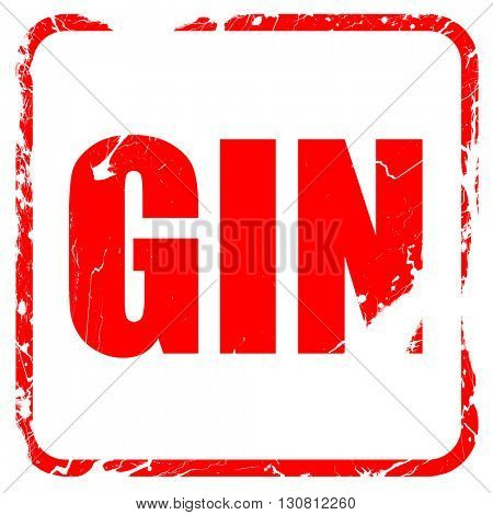 gin, red rubber stamp with grunge edges