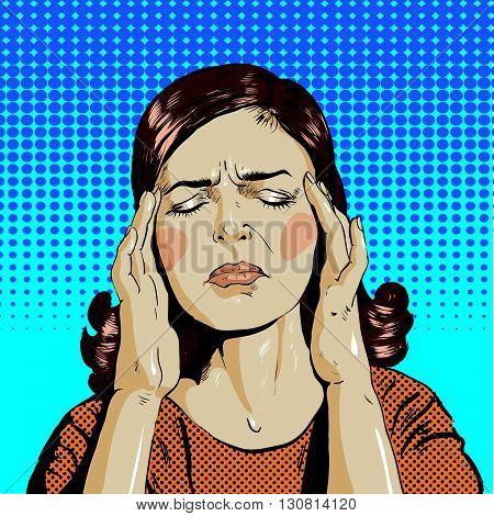 Woman in stress has headache. Vector illustration in pop art retro comic style. Thinking woman.