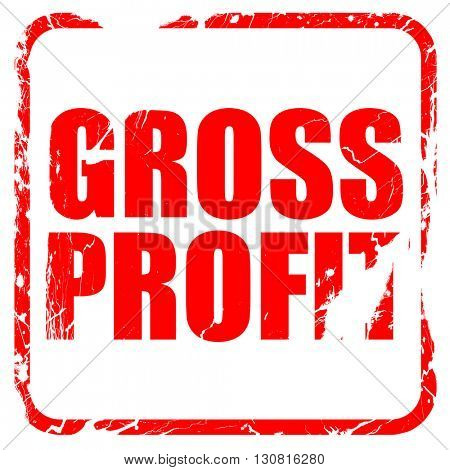 gross profit, red rubber stamp with grunge edges