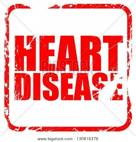 heart disease, red rubber stamp with grunge edges
