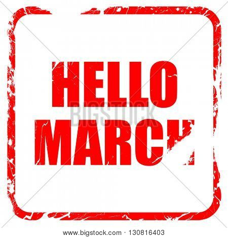hello march, red rubber stamp with grunge edges