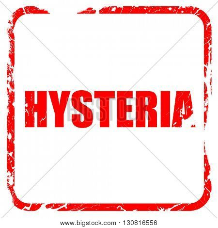 hysteria, red rubber stamp with grunge edges