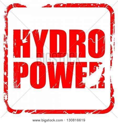 hydro power, red rubber stamp with grunge edges