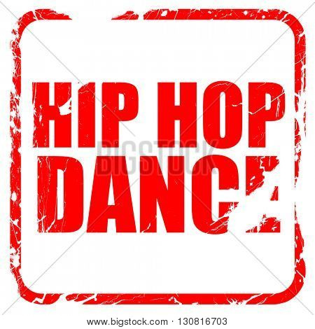 hip hop dance, red rubber stamp with grunge edges