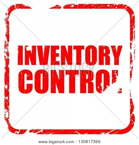inventory control, red rubber stamp with grunge edges