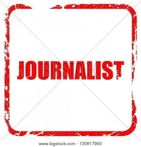 journalist, red rubber stamp with grunge edges