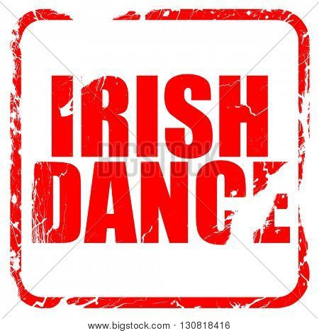 irish dance, red rubber stamp with grunge edges