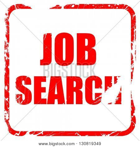 job search, red rubber stamp with grunge edges