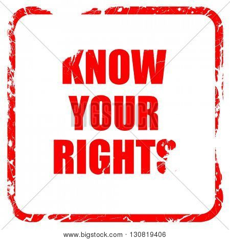 know your right, red rubber stamp with grunge edges