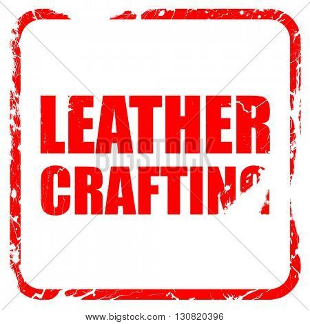 leather crafting, red rubber stamp with grunge edges
