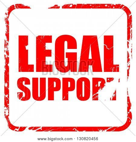 legal support, red rubber stamp with grunge edges