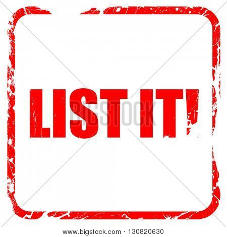 list it!, red rubber stamp with grunge edges