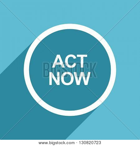 act now icon, flat design blue icon, web and mobile app design illustration