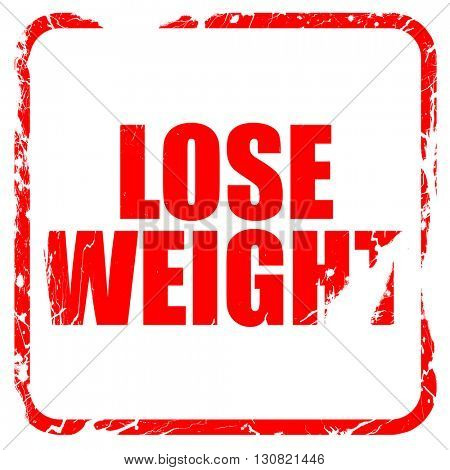 lose weight, red rubber stamp with grunge edges