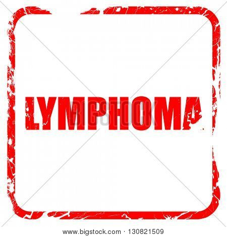 lymphoma, red rubber stamp with grunge edges