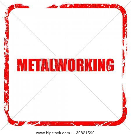 metalworking, red rubber stamp with grunge edges