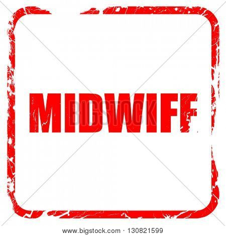 midwife, red rubber stamp with grunge edges