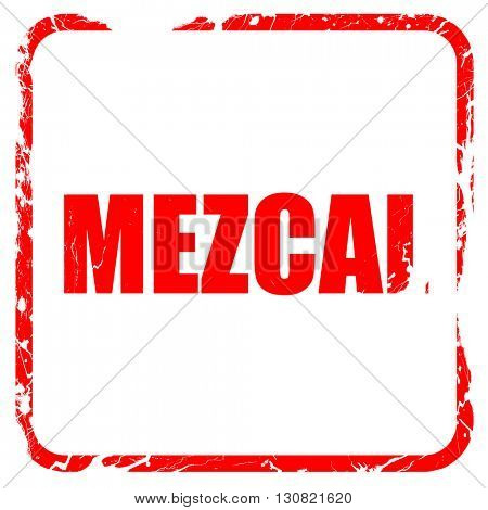 mezcal, red rubber stamp with grunge edges