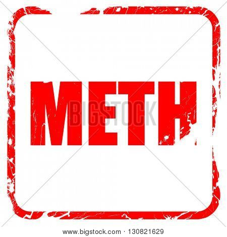 meth, red rubber stamp with grunge edges