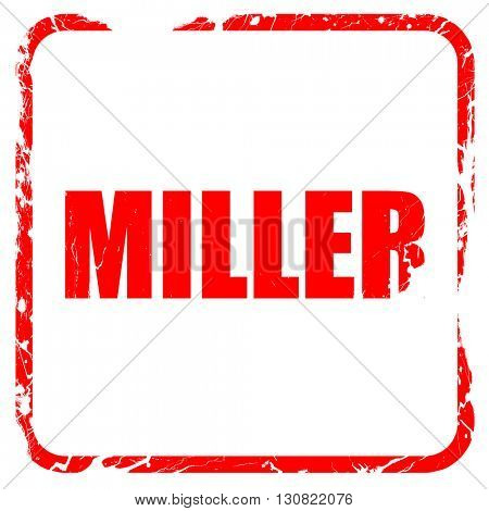 miller, red rubber stamp with grunge edges