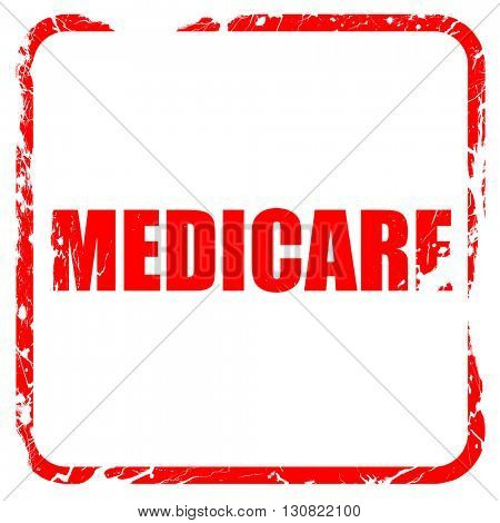 medicare, red rubber stamp with grunge edges